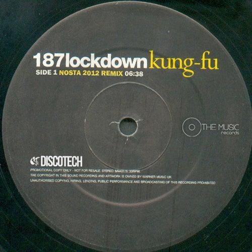 Kung Fu (Nosta 2012 remix) de 187 Lockdown