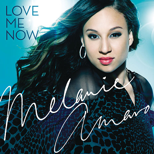 Love Me Now by Melanie Amaro