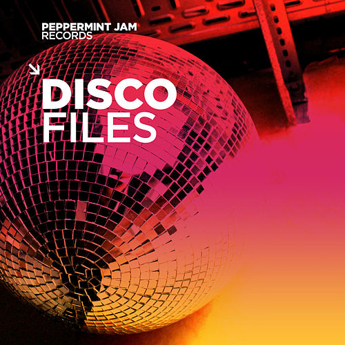 Peppermint Jam Records Pres. Disco Files von Various Artists