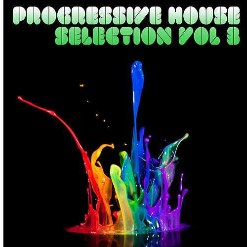 Progressive House Selection 03 de Various Artists