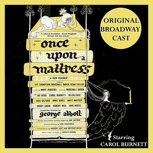 Once Upon a Mattress (Original Broadway Cast) by Various Artists