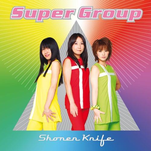 Super Group de Shonen Knife