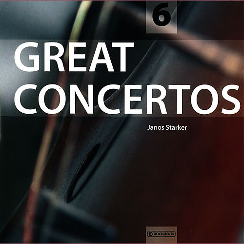 Great Concertos Vol. 6 by Janos Starker