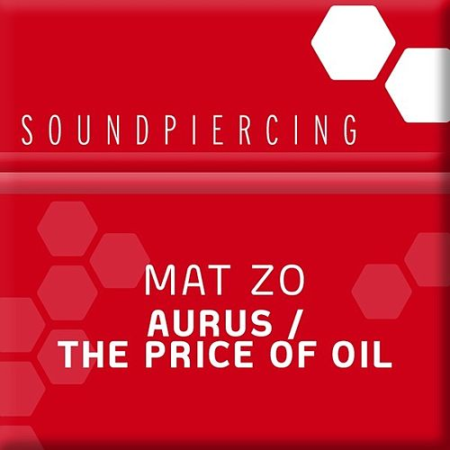 Aurus / The Price Of Oil de Mat Zo