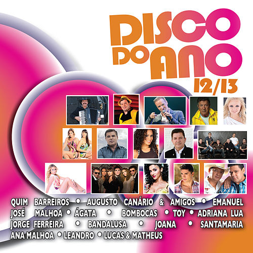 Disco do Ano 2012-13 by Various Artists