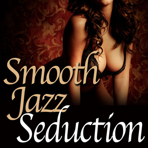 Smooth Jazz Seduction von Smooth Jazz Allstars