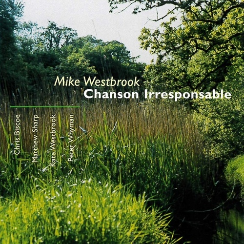 Chanson Irresponsable de Mike Westbrook