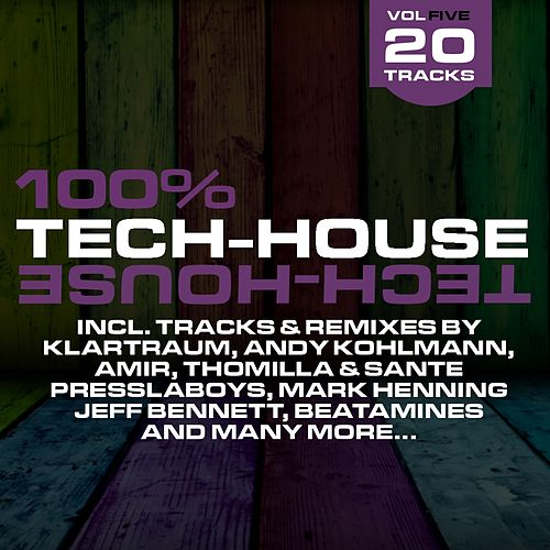 100% Tech-House Vol. 5 de Various Artists