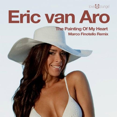 The Painting of My Heart von Eric Van Aro