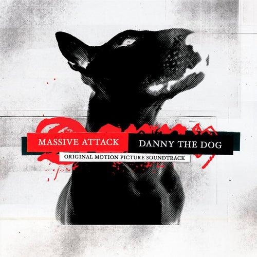 Danny The Dog: Original Motion Picture Soundtrack by Massive Attack