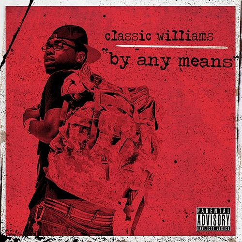 By Any Means - Single by Classic Williams