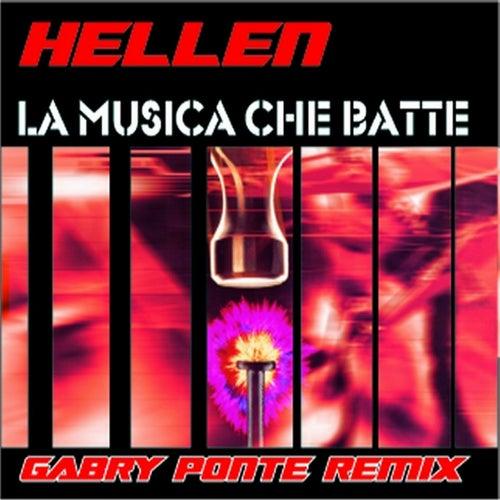 La musica che batte (Gabry Ponte Remix) by Hellen