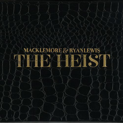 The Heist by Macklemore & Ryan Lewis