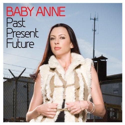 Past Present Future von Baby Anne
