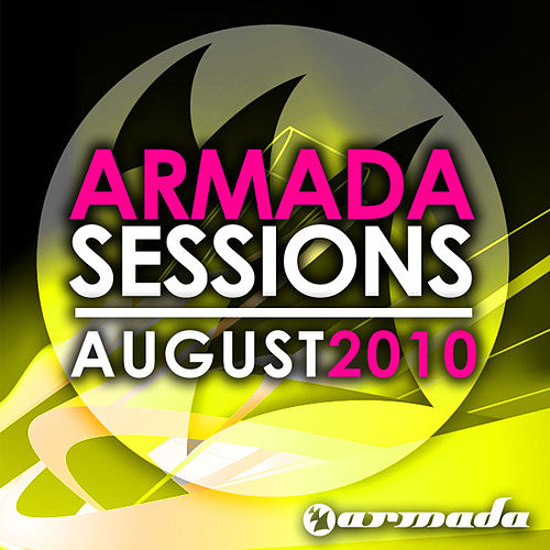 Armada Sessions - August 2010 von Various Artists