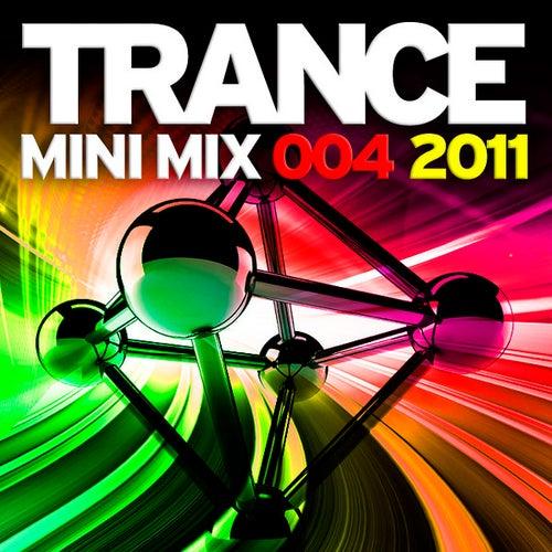 Trance Mini Mix 004 - 2011 von Various Artists
