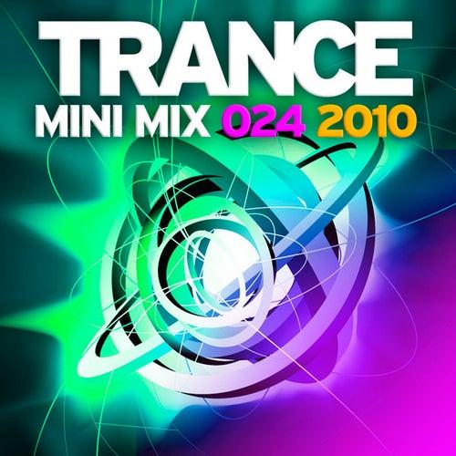 Trance Mini Mix 024 - 2010 von Various Artists