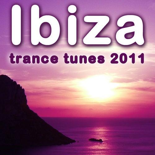 Ibiza Trance Tunes 2011 von Various Artists