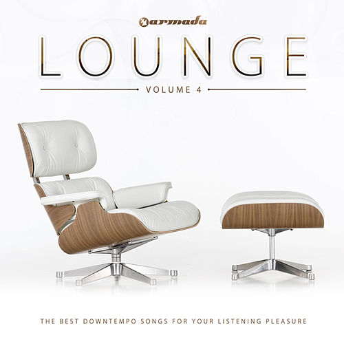 Armada Lounge, Vol. 4 (The Best Downtempo Songs For Your Listening Pleasure) von Various Artists
