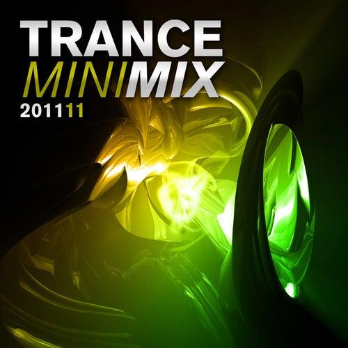Trance Mini Mix 011 - 2011 von Various Artists