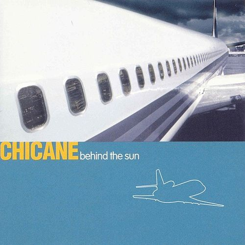 Behind The Sun von Chicane