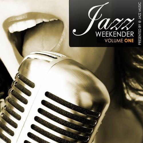Jazz Weekender, Vol.1 de Various Artists