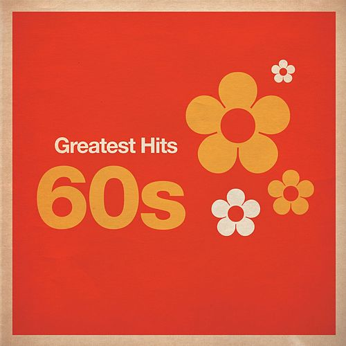 Greatest Hits: 60s di Various Artists