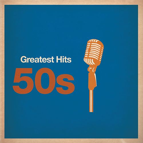 Greatest Hits: 50s von Various Artists