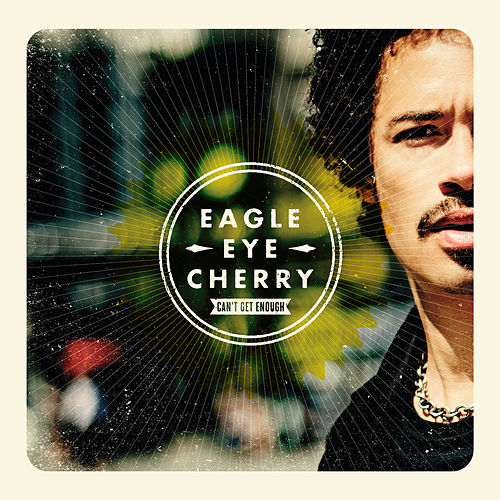 Can't Get Enough de Eagle-Eye Cherry