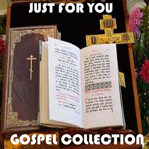 Just For You Gospel Collection de Various Artists
