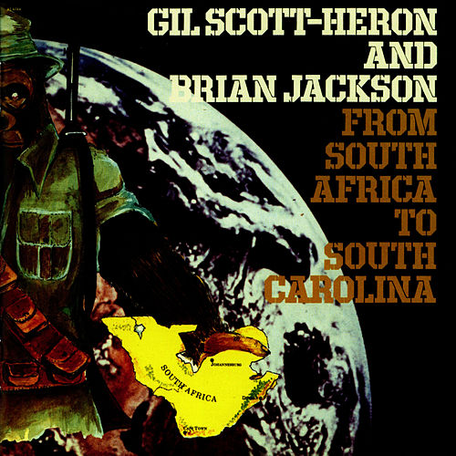 From South Africa To South Carolina de Gil Scott-Heron