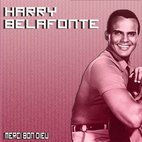 Merci bon Dieu de Harry Belafonte