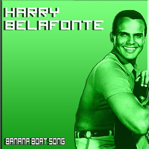 Banana Boat Song de Harry Belafonte