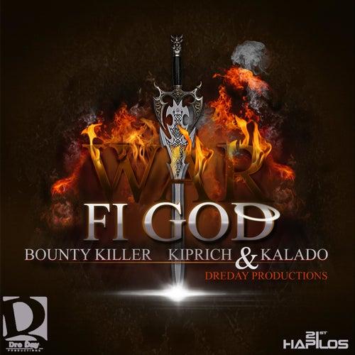 War Fi God - Single by Bounty Killer