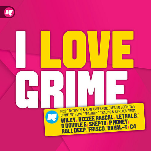 I Love Grime by Various Artists