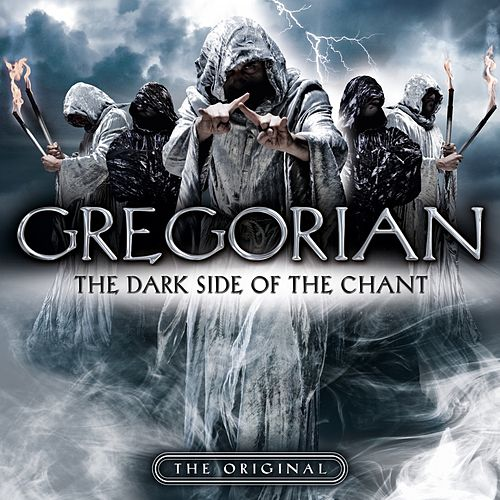 The Dark Side of the Chant de Gregorian