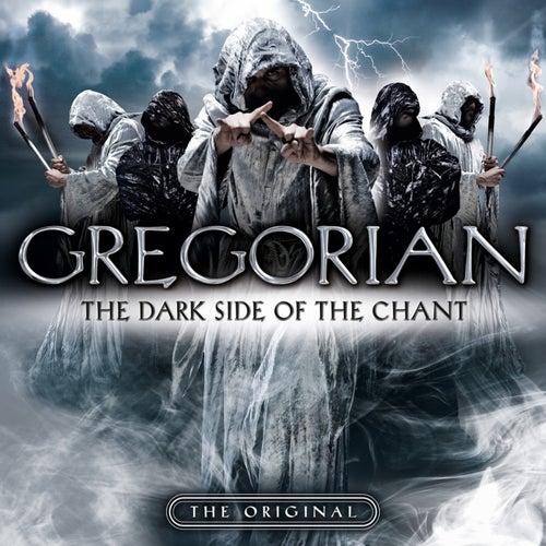 The Dark Side of the Chant de Gregorian