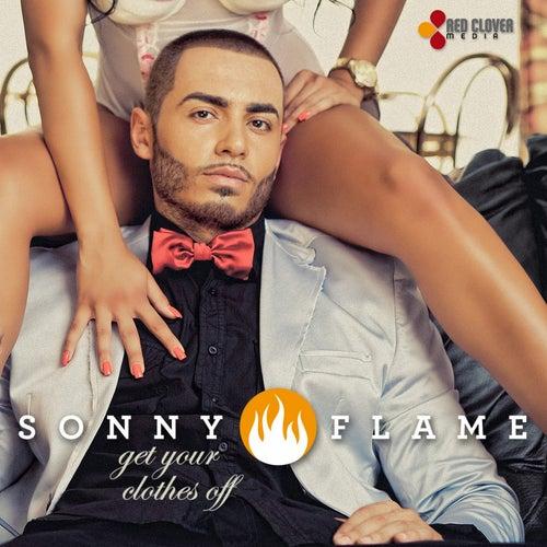Get Your Clothes Off de Sonny Flame