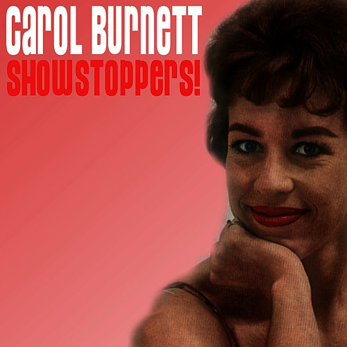 Showstoppers! by Carol Burnett