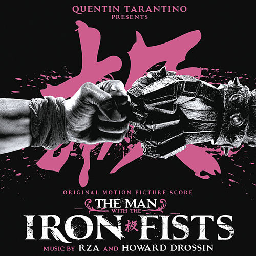 The Man With the Iron Fists (Original Motion Picture Score) de RZA