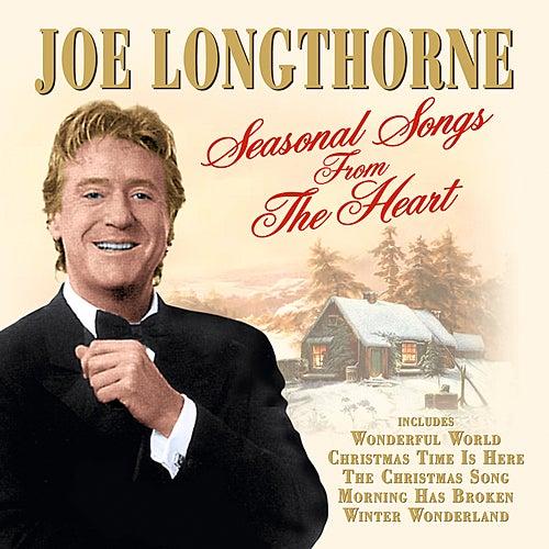 Seasonal Songs From The Heart by Joe Longthorne