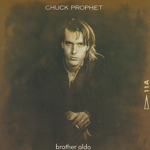 Brother Aldo de Chuck Prophet