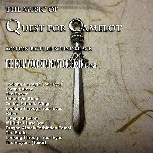 The Music from 'Quest for Camelot' by Various Artists