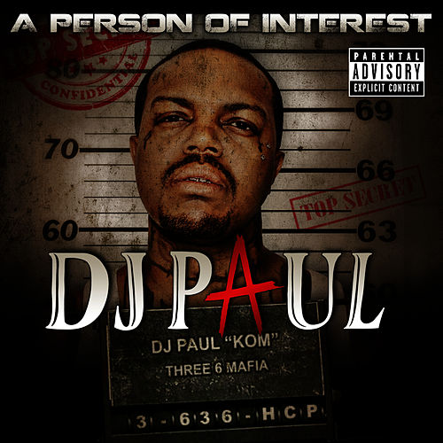 A Person of Interest de DJ Paul