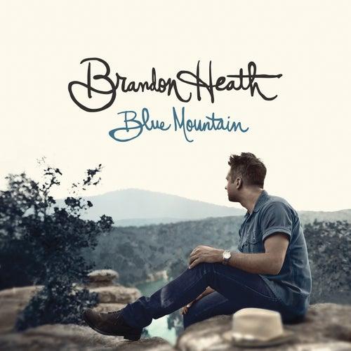 Blue Mountain by Brandon Heath