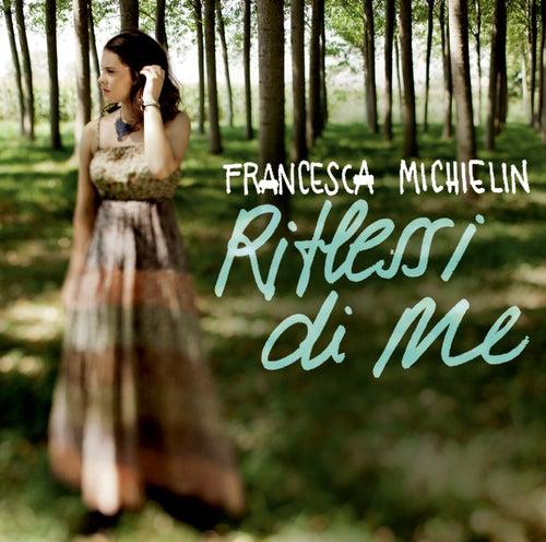 Riflessi di me de Francesca Michielin