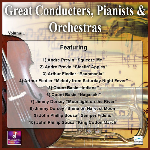 Great Conducters, Pianists and Orchestras, Vol. 1 by Various Artists