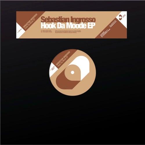 Hock Da Mode EP von Sebastian Ingrosso