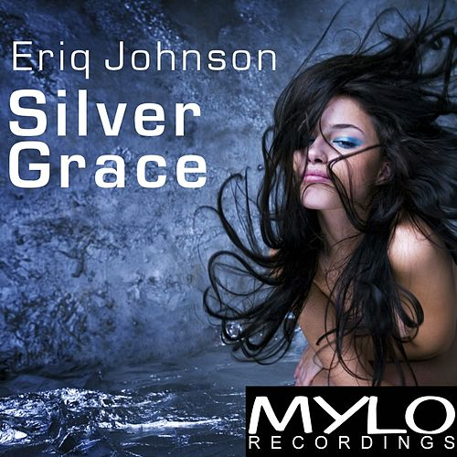 Silver Grace by Eriq Johnson