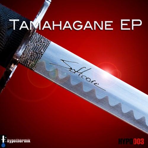 Tamahagane EP de Softcore